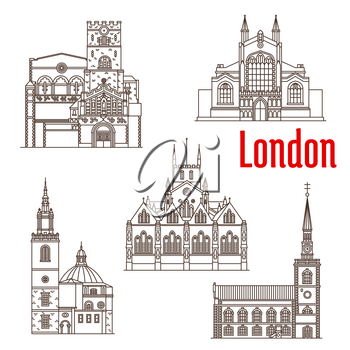 London city landmark buildings and famous architecture facades. Vector isolated icons of churches of St James, St John or St Bartholomew the Great, St Stephen Walbrook and Southwark Cathedral