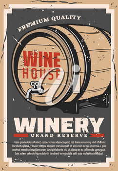 Winery retro poster of wine production company vector design. Wooden barrel with grape alcohol beverage. Still wine storage and aging process, winehouse and winemaking business themes