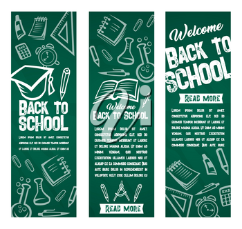 Back to School banners of study supplies and stationery on chalkboard. Lesson book, pen or pencil, ruler stationery, rucksack and scissors with paintbrush for Welcome to School vector design template
