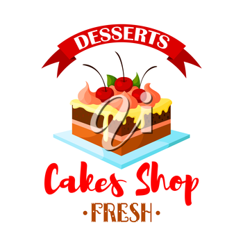 Cake dessert emblem. Bakery shop, pastry or patisserie confectionery isolated icon or badge. Vector sweet chocolate cake, cupcake or tart on plate with vanilla whipped cream and cherry berry topping w