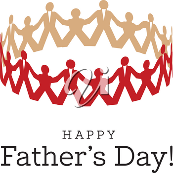 Congratulations on Father's Day. A card in the form of a paper round dance from fathers and children. Vector illustration