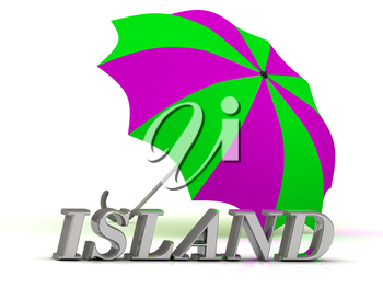 ISLAND- inscription of silver letters and umbrella on white background
