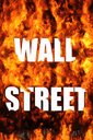 Royalty Free Photo of Wall Street on Fire