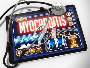 Myocarditis - Diagnosis on the Display of Medical Tablet and a Black Stethoscope on White Background.