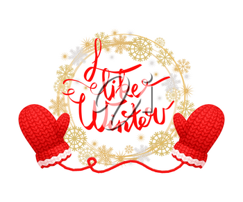 I like winter poster with wreath made of snowflakes, knitted gloves in red and white color. Woolen mittens realistic outfit gauntlet, warm wintertime accessory