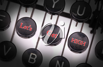 Typewriter with special buttons, let's - get - high