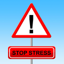 Stop Stress Meaning Warning Sign And Forbidden