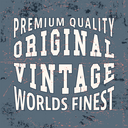 T-shirt print design. Worlds finest vintage stamp. Printing and badge applique label t-shirts, jeans, casual wear. Vector illustration.