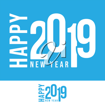 2019 Happy New Year design for printing products, party flyer, poster or cover brochure. Vector illustration.