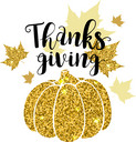 Luxurious golden glitter card with pumpkin and lettering. Greeting card for Thanksgiving Day. Holiday background.