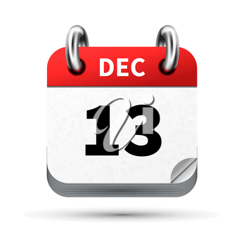 Bright realistic icon of calendar with 13 december date on white