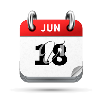 Bright realistic icon of calendar with 18 june date on white